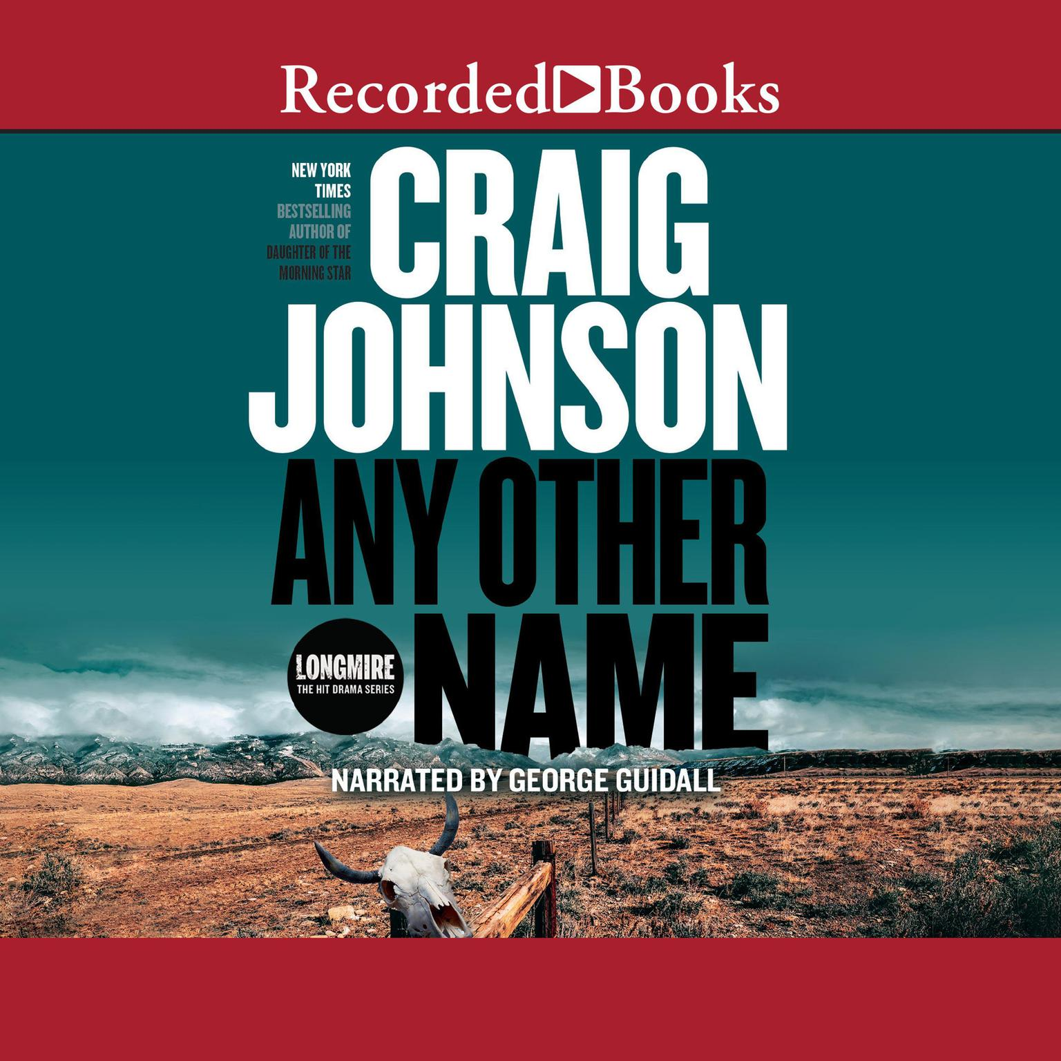 Printable Any Other Name: A Longmire Mystery Audiobook Cover Art