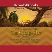 The Golden Pot and Other Tales, by E. T. A. Hoffman