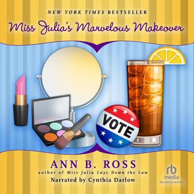 Miss Julia's Marvelous Makeover Audiobook, by Ann B. Ross