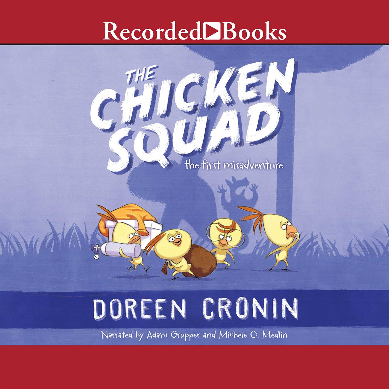 Printable The Chicken Squad: The First Misadventure Audiobook Cover Art