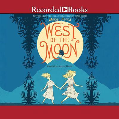 West of the Moon Audiobook, by Margi Preus