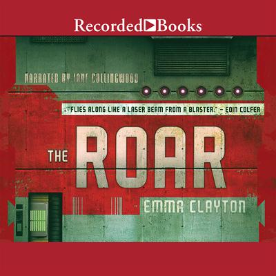 The Roar Audiobook, by Emma Clayton
