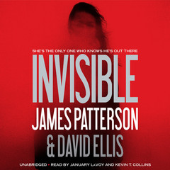 Invisible Audiobook, by David Ellis, James Patterson