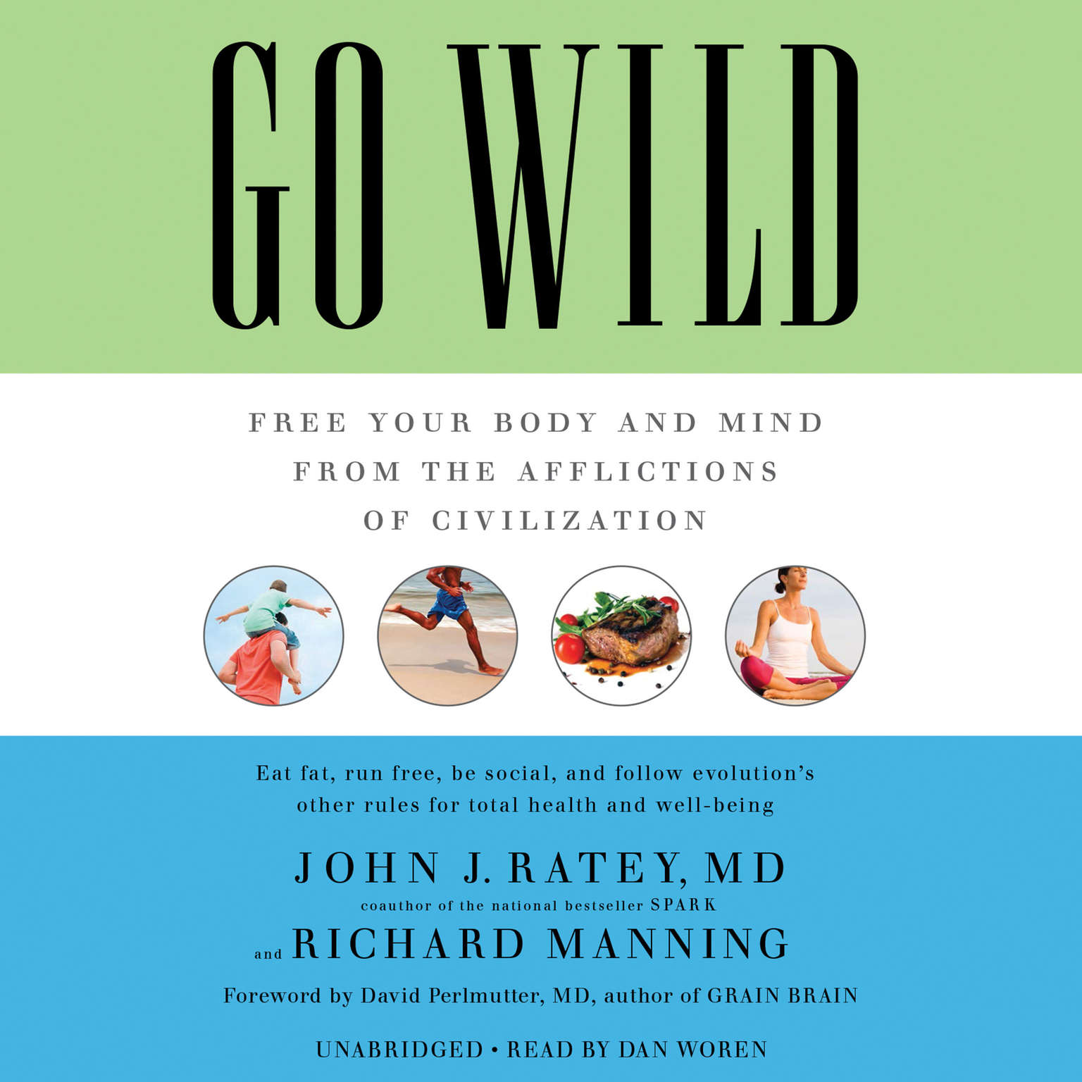 Printable Go Wild: Free Your Body and Mind from the Afflictions of Civilization Audiobook Cover Art
