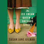 The Ice Cream Queen of Orchard Street: A Novel Audiobook, by Susan Jane Gilman