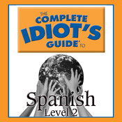 The Complete Idiot's Guide to Spanish: Level 2 Audiobook, by Gail Stein
