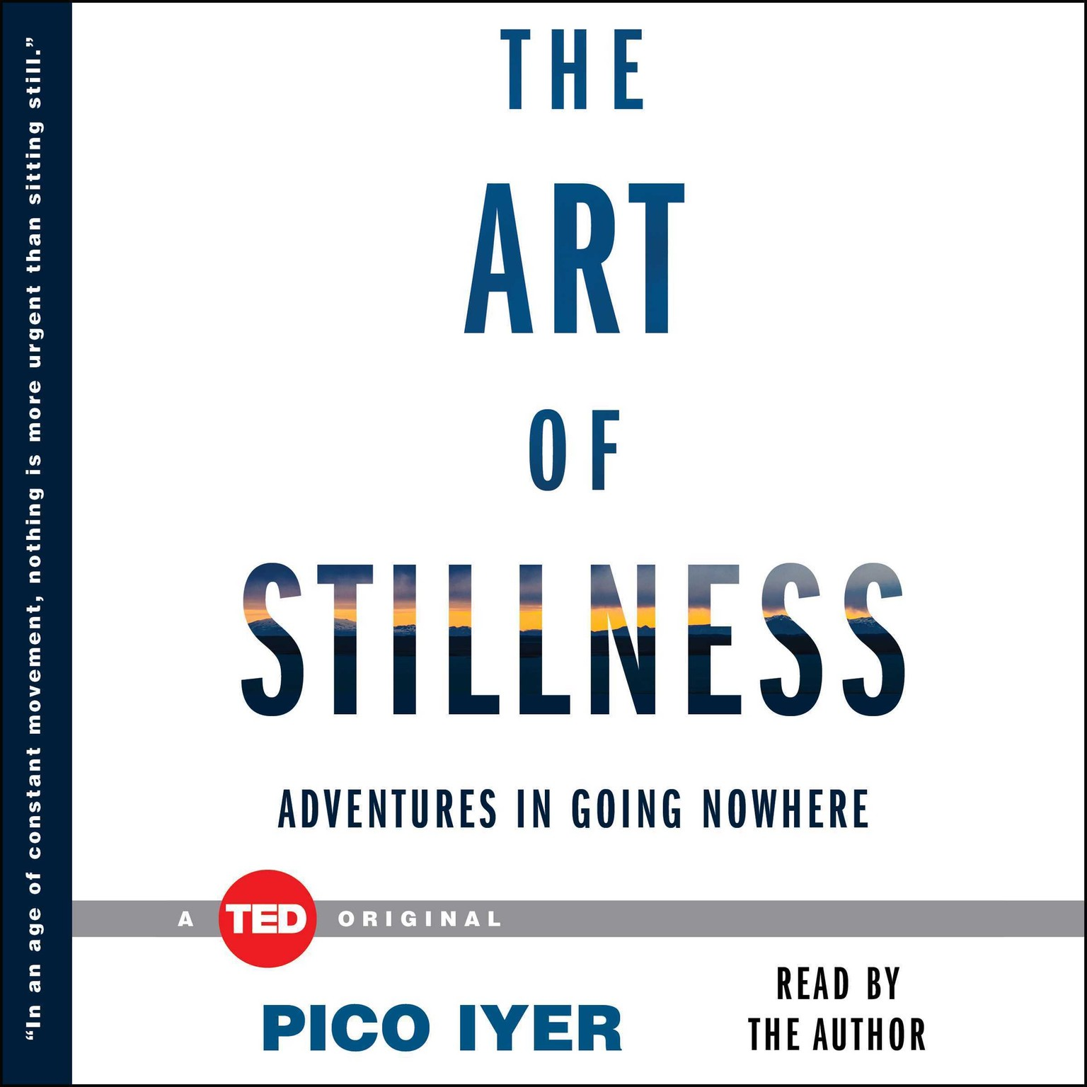 Printable The Art of Stillness: Adventures in Going Nowhere Audiobook Cover Art