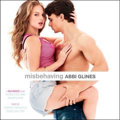 Misbehaving Audiobook, by Abbi Glines