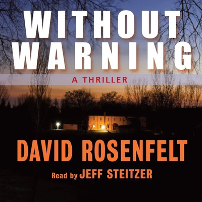 Without Warning Audiobook, by David Rosenfelt