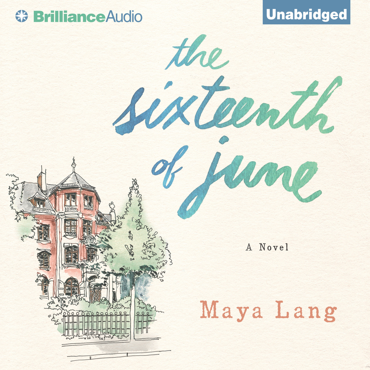 Printable The Sixteenth of June: A Novel Audiobook Cover Art