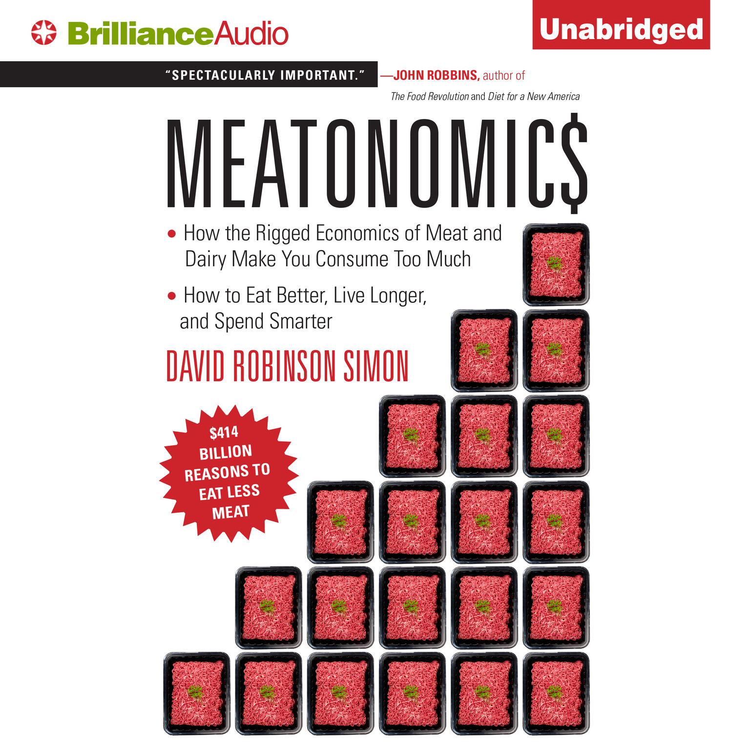 Printable Meatonomics: How the Rigged Economics of Meat and Dairy Make You Consume Too Much—and How to Eat Better, Live Longer, and Spend Smarter Audiobook Cover Art