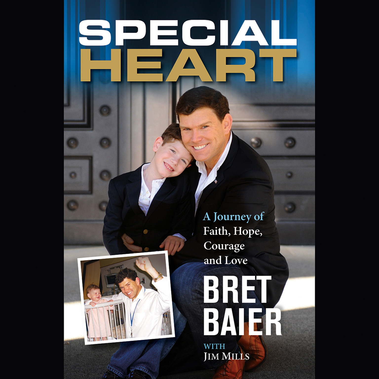 Printable Special Heart: A Journey of Faith, Hope, Courage and Love Audiobook Cover Art