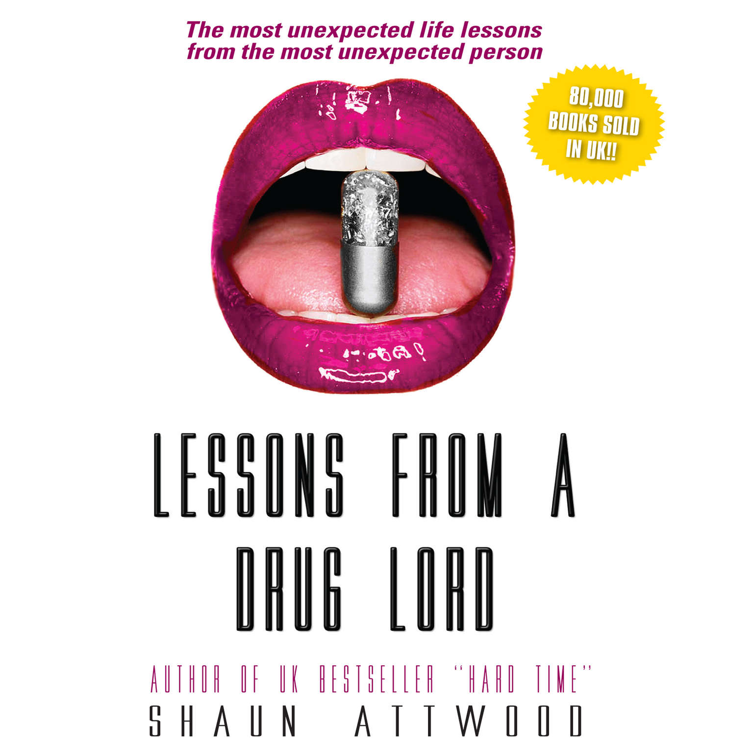 Printable Lessons from a Drug Lord: The Most Unexpected Lessons from the Most Unexpected Person Audiobook Cover Art