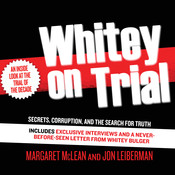 Whitey on Trial: Secrets, Corruption, and the Search for Truth Audiobook, by Margaret McLean, Jon Leiberman