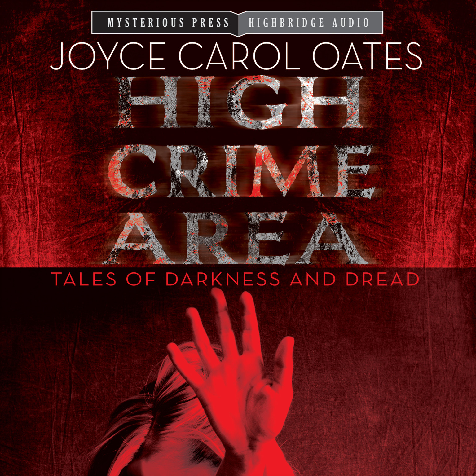 Printable High Crime Area: Tales of Darkness and Dread Audiobook Cover Art