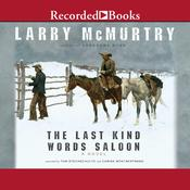 The Last Kind Words Saloon, by Larry McMurtry