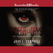 Omega Days, by John L. Campbell