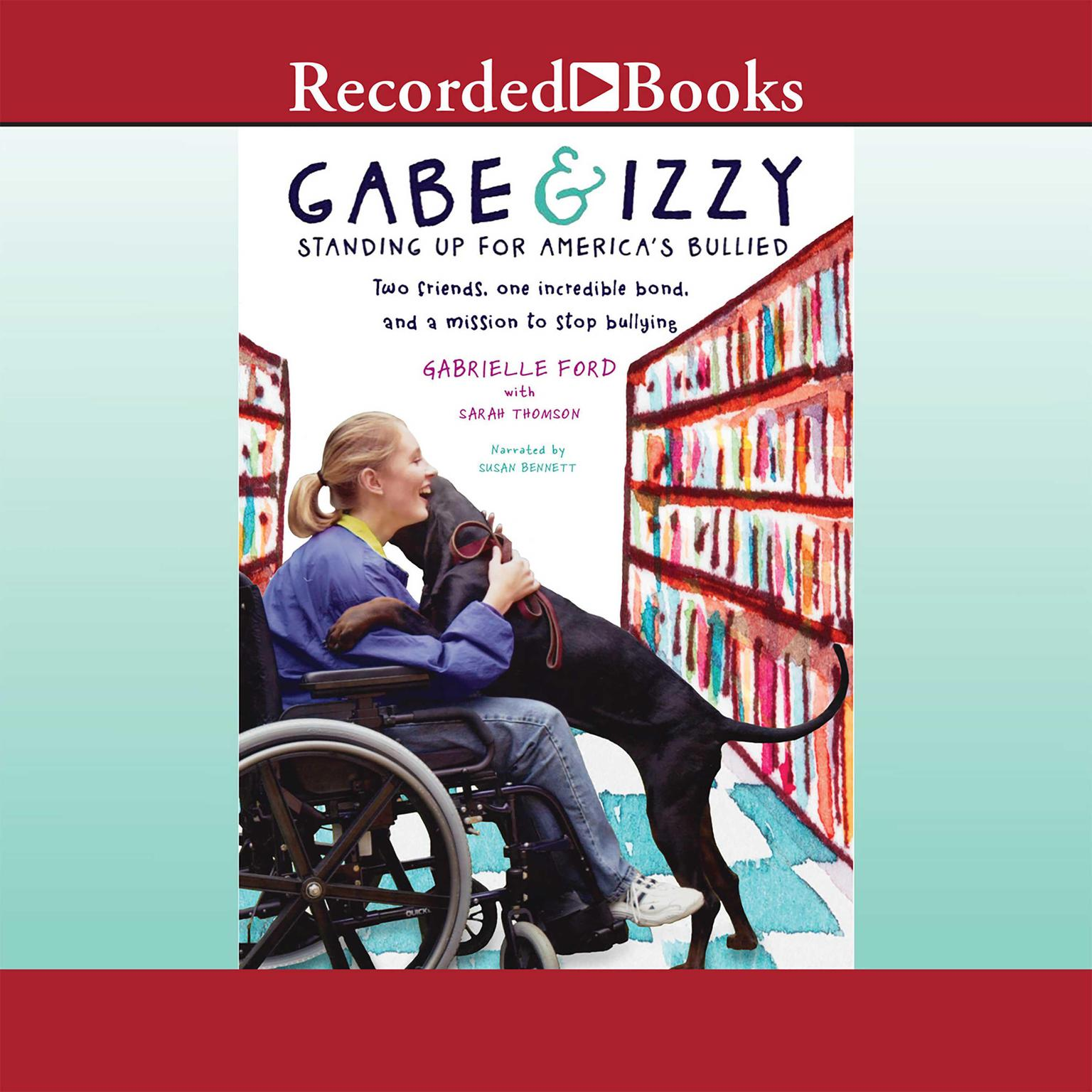 Printable Gabe & Izzy: Standing Up for America's Bullied Audiobook Cover Art