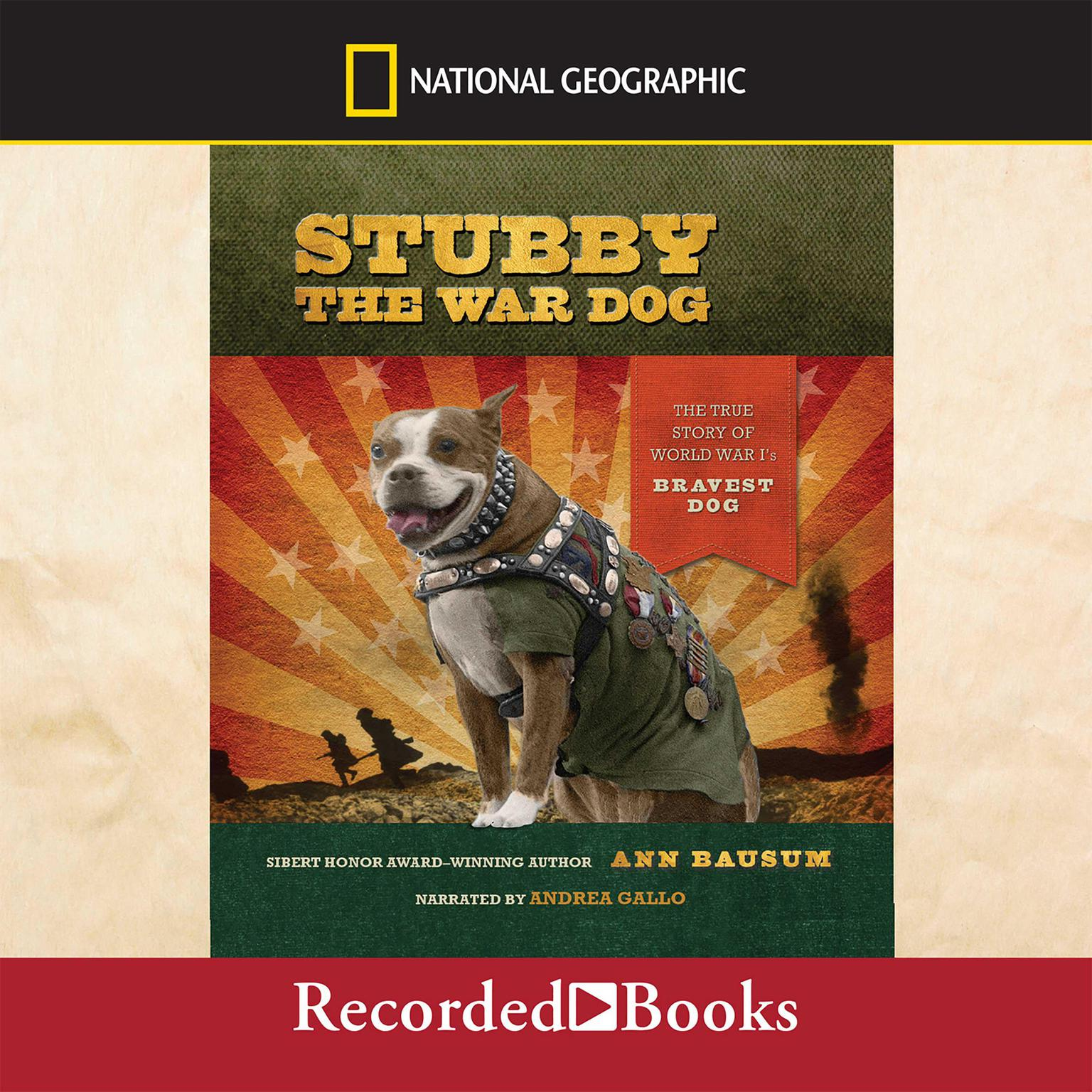Printable Stubby the War Dog: The True Story of World War I's Bravest Dog Audiobook Cover Art