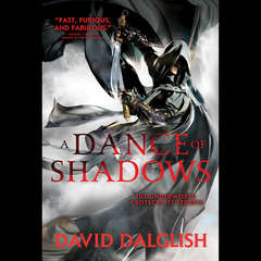 A Dance of Shadows Audiobook, by David Dalglish