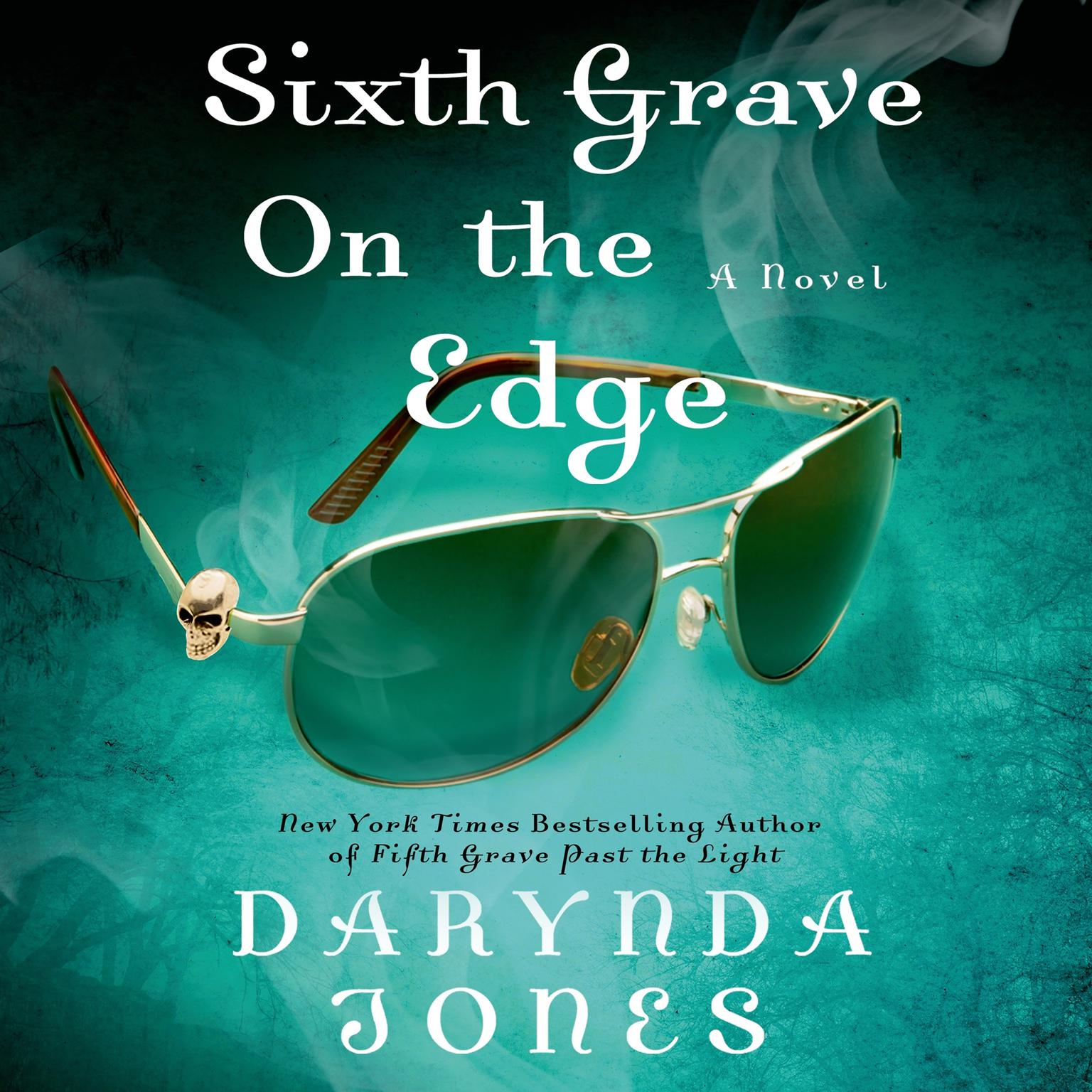 Printable Sixth Grave on the Edge: A Novel Audiobook Cover Art
