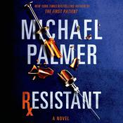Resistant: A Novel Audiobook, by Michael Palmer