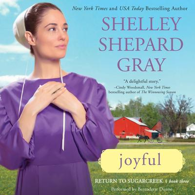 Joyful: Return to Sugarcreek, Book Three Audiobook, by Shelley Shepard Gray