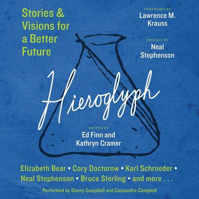 Hieroglyph: Stories and Visions for a Better Future Audiobook, by Ed Finn