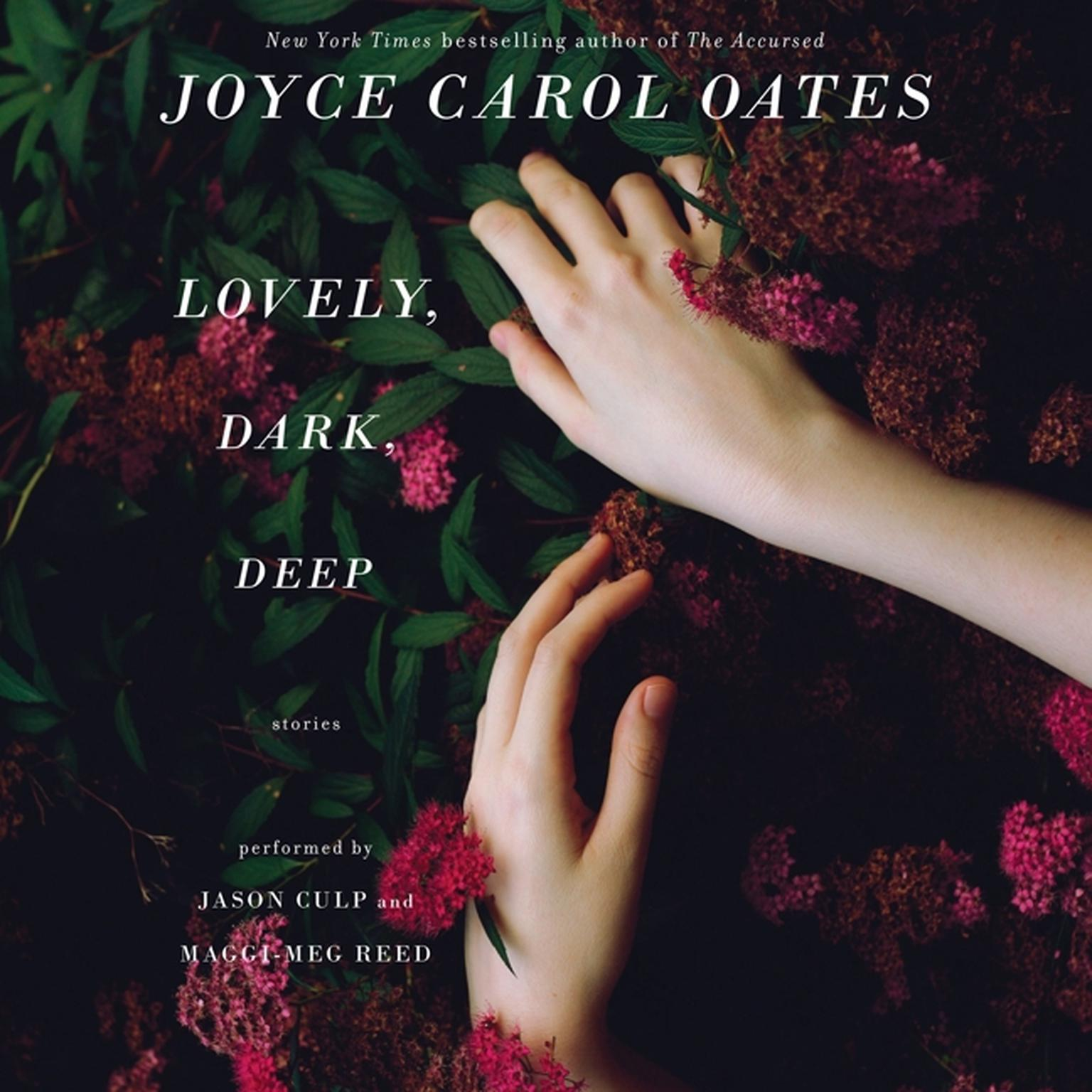 Printable Lovely, Dark, Deep: Stories Audiobook Cover Art