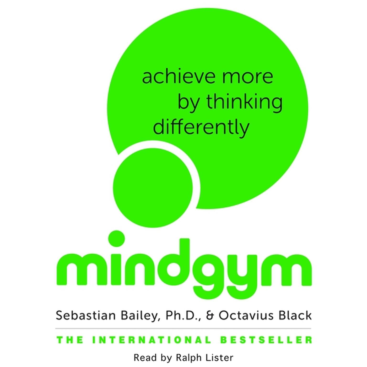 Printable Mind Gym: Achieve More by Thinking Differently Audiobook Cover Art