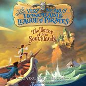 The Terror of the Southlands Audiobook, by Caroline Carlson