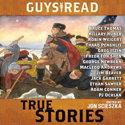 Guys Read: True Stories Audiobook, by Jon Scieszka