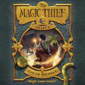 The Magic Thief: Home, by Sarah Prineas