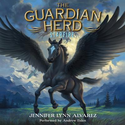 The Guardian Herd: Starfire Audiobook, by Jennifer Lynn Alvarez