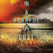 In a Handful of Dust, by Mindy McGinnis