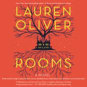 Rooms: A Novel Audiobook, by Lauren Oliver