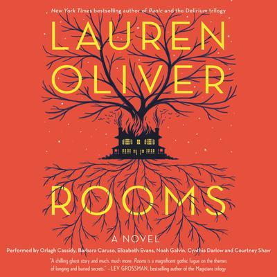 Rooms: A Novel Audiobook, by Lauren Oliver