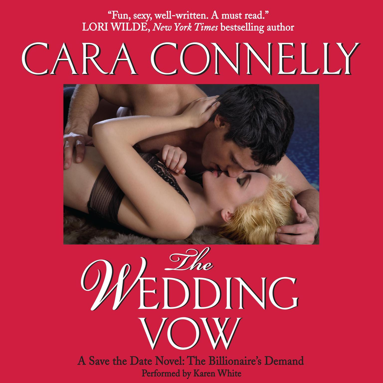 Printable The Wedding Vow: A Save the Date Novel: A Billionaire's Demand Audiobook Cover Art