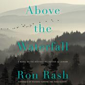 Above the Waterfall: A Novel Audiobook, by Ron Rash
