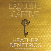 Exquisite Captive Audiobook, by Heather Demetrios