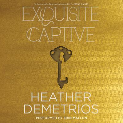 Exquisite Captive Audiobook, by Heather Demetrios
