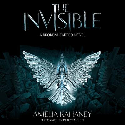 The Invisible Audiobook, by Amelia Kahaney