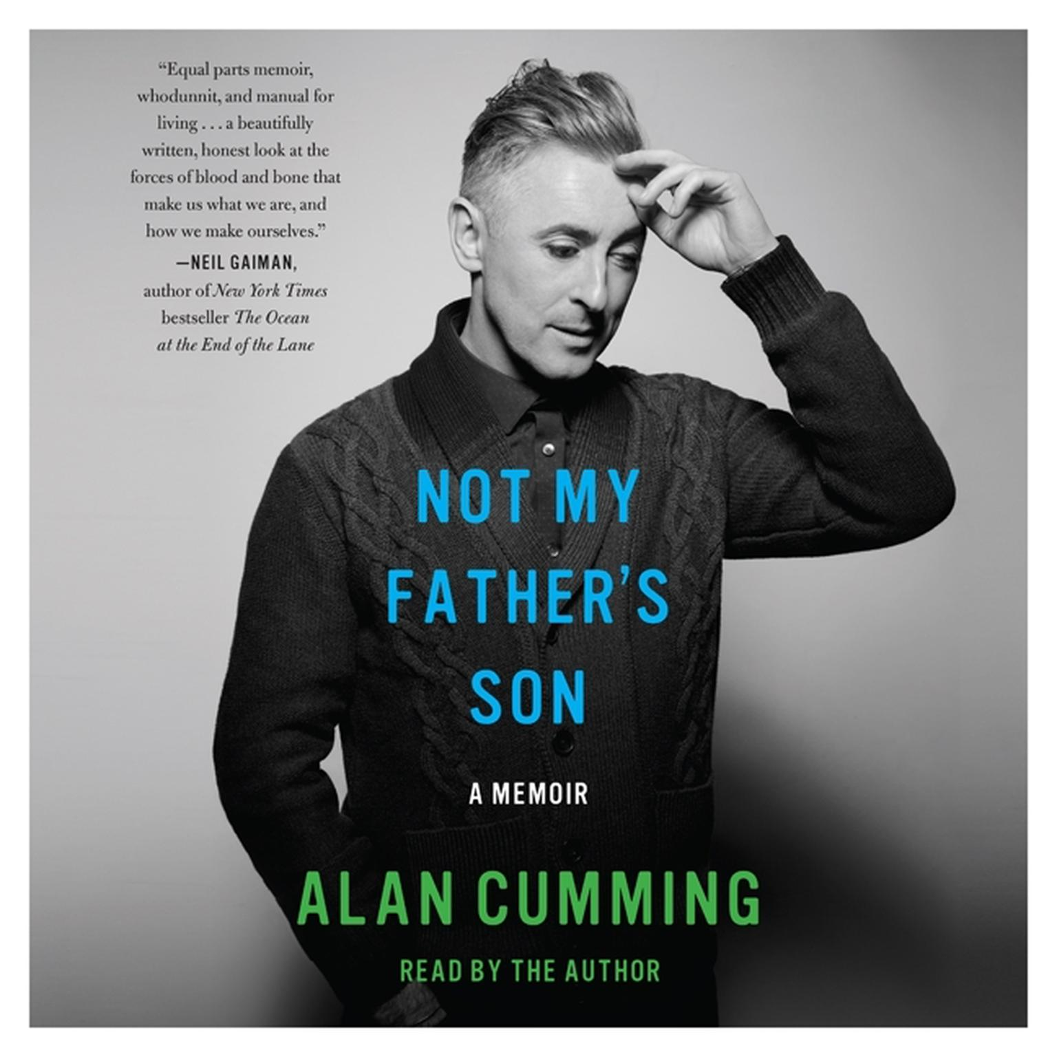 Printable Not My Father's Son: A Memoir Audiobook Cover Art