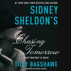 Sidney Sheldons Chasing Tomorrow Audiobook, by Sidney Sheldon, Tilly Bagshawe