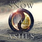 Snow like Ashes, by Sara Raasch