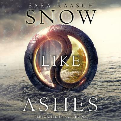 Snow Like Ashes Audiobook, by Sara Raasch
