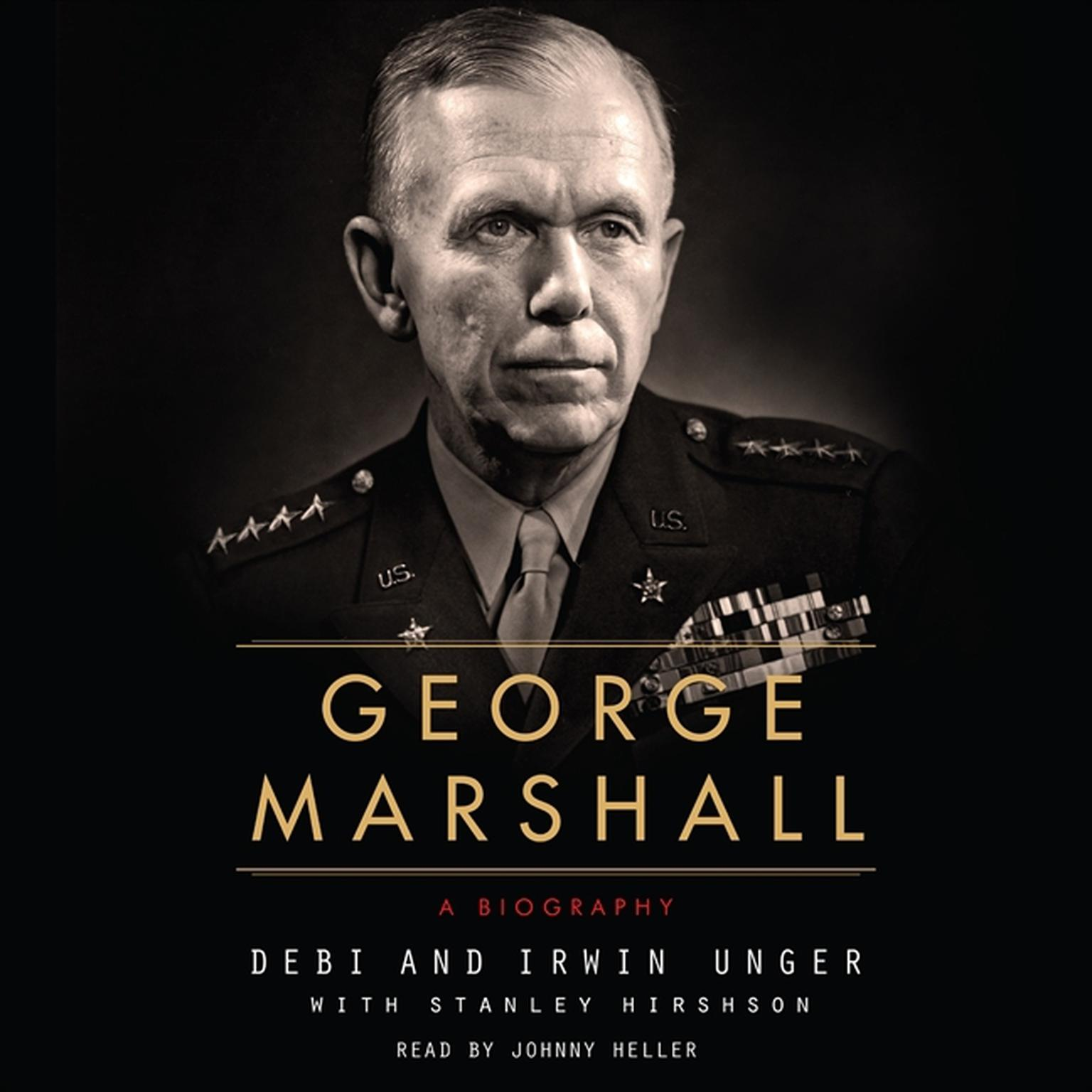 Printable George Marshall: A Biography Audiobook Cover Art