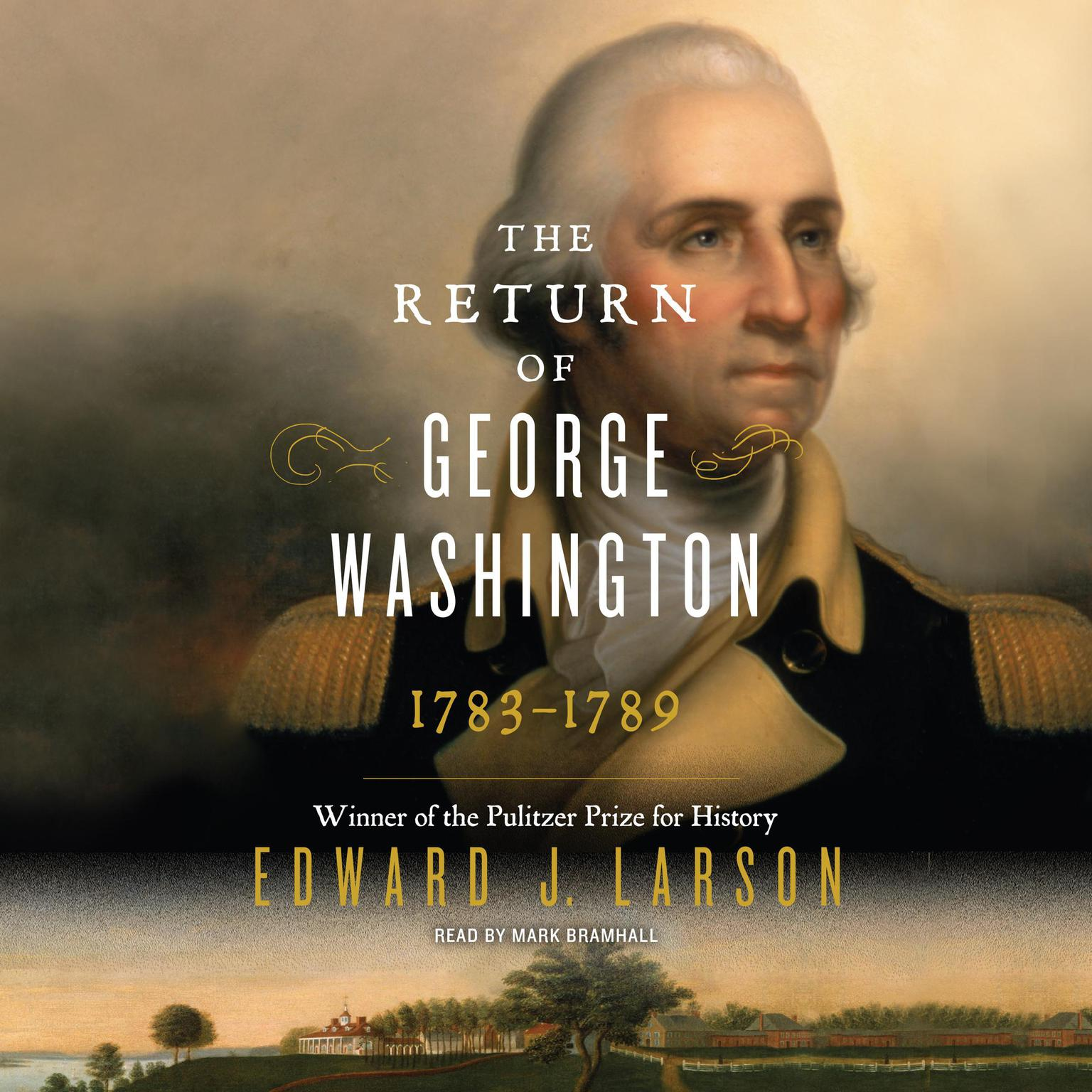 Printable The Return of George Washington: 1783-1789 Audiobook Cover Art