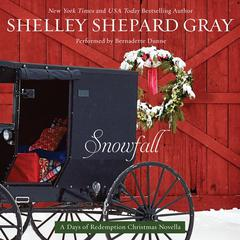 Snowfall: A Days of Redemption Christmas Novella Audiobook, by Shelley Shepard Gray