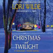 Christmas at Twilight: A Twilight, Texas Novel Audiobook, by Lori Wilde